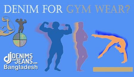 Denim For Gym | Denim Playground Dhaka