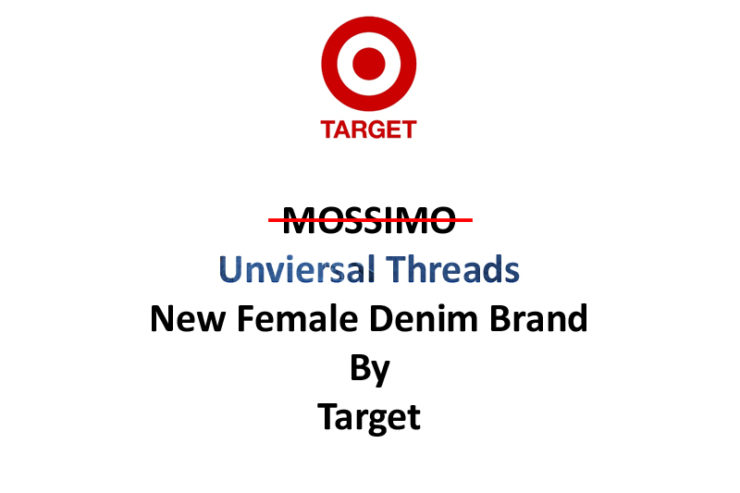 Mossimo Replaced By Universal Threads