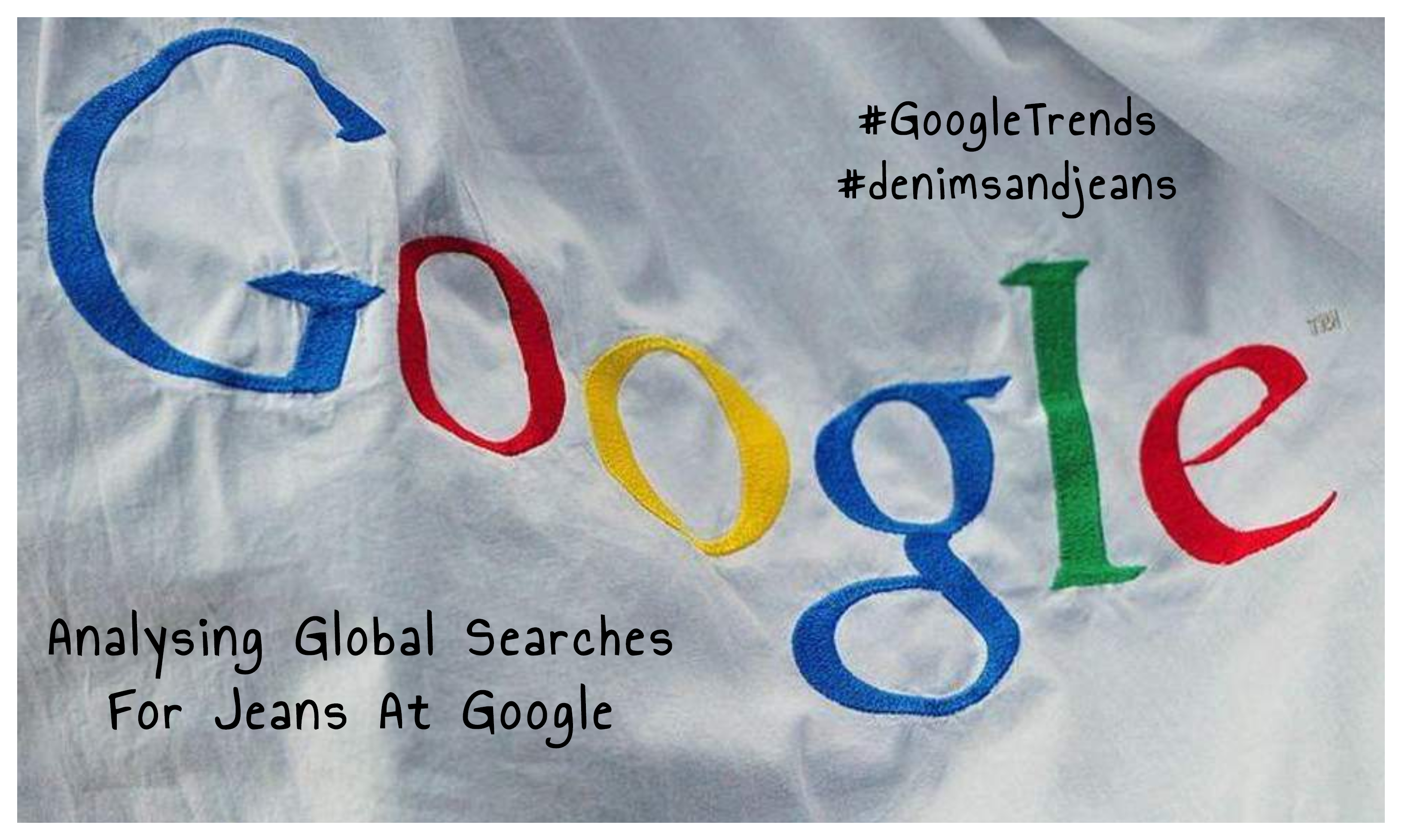 Analysing Global Searches For Jeans At Google