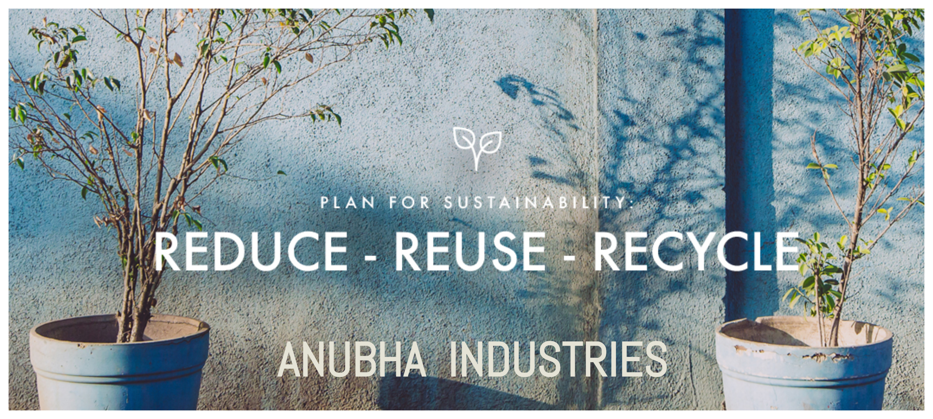 Anubha : Sustainability Efforts By The Exhibitors Of Denimsandjeans: Part II