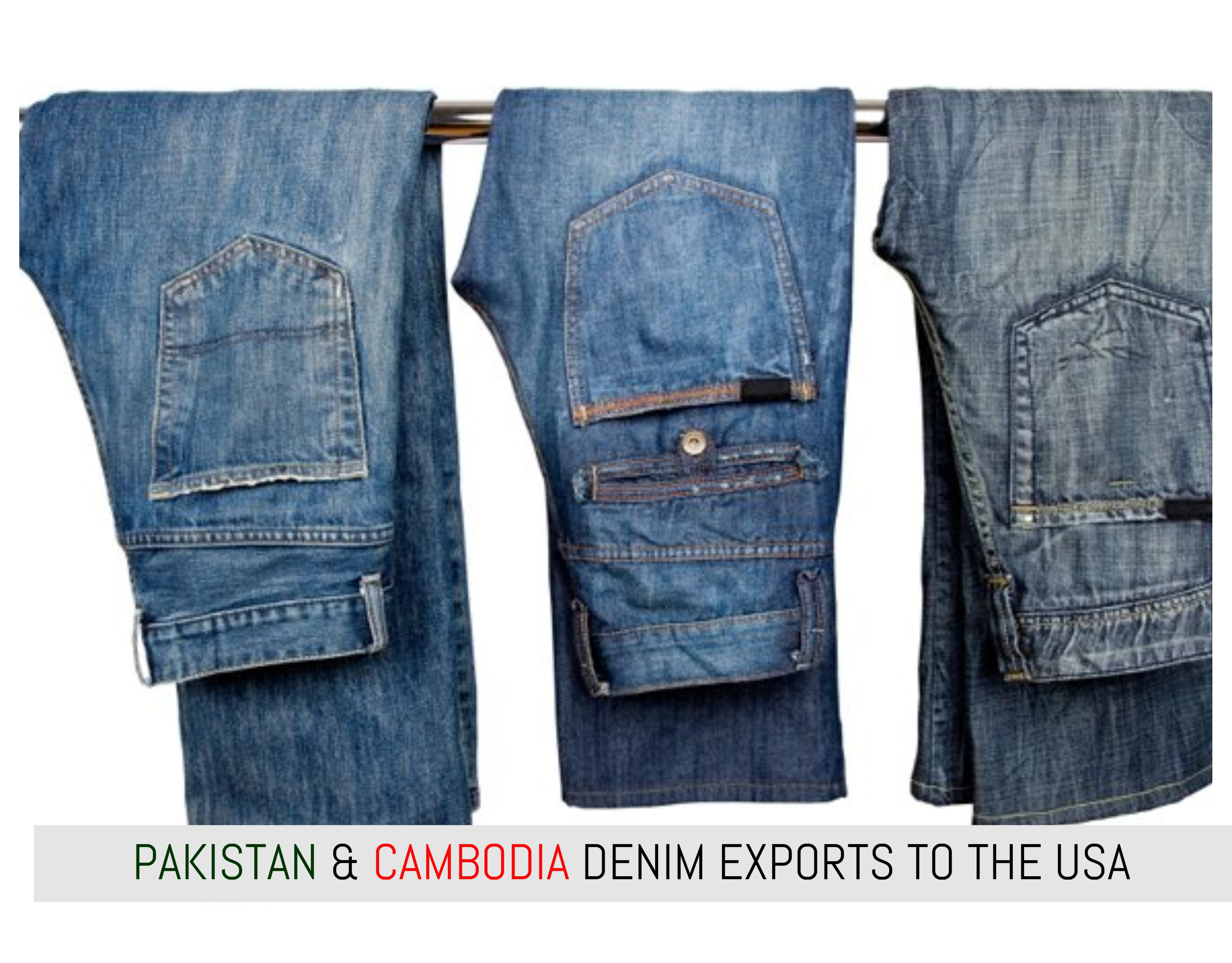 Cambodia Exports Of Denim To USA  Expected To Grow Faster Than Pakistan In 2018
